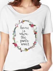Home is Where the Pants Aren't Wreath Women's Relaxed Fit T-Shirt