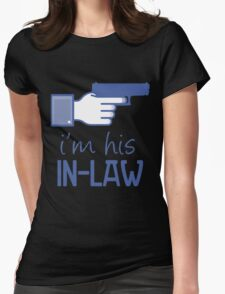 #his in-law Womens Fitted T-Shirt