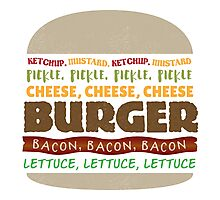 Words in My Mouth - Burger Photographic Print