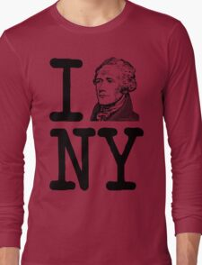 I HAMILTON NEW YORK Alexander Hamilton Greatest City in the World Aaron Burr  Long Sleeve T-Shirt