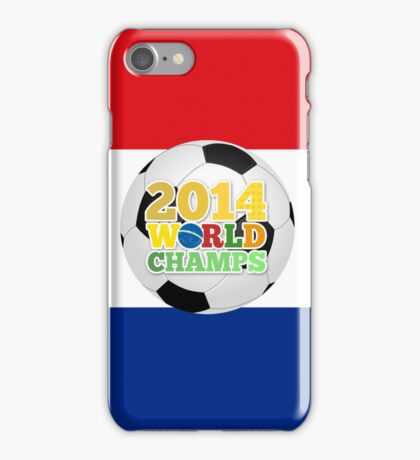 2014 World Champs Ball - Holland iPhone Case/Skin