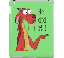 He did it iPad Case/Skin