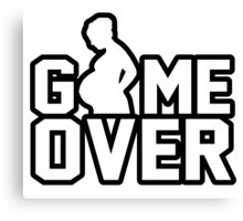 Game Over - Pregnant Canvas Print