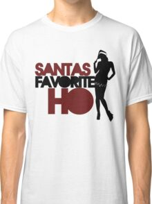 Santas Favorite HO Classic T-Shirt