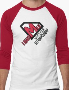 I make milk. What's your superpower? Men's Baseball ¾ T-Shirt