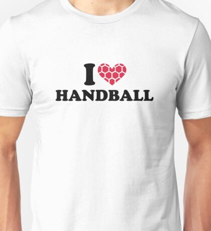I love Handball Unisex T-Shirt