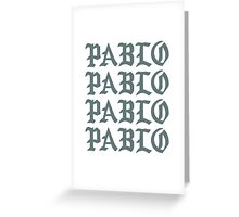 PABLO - Front Greeting Card