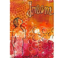 I Too Have A Dream Photographic Print