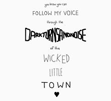 Wicked Little Town Unisex T-Shirt
