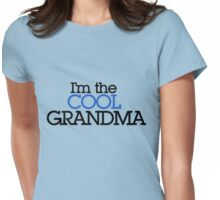I'm the cool Grandma Womens Fitted T-Shirt