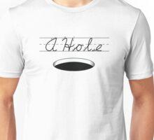 A HOLE: NOUN Unisex T-Shirt