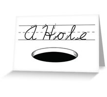 A HOLE: NOUN Greeting Card