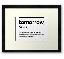 tomorrow T shirt Framed Print
