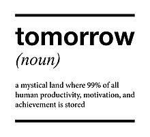 tomorrow T shirt Photographic Print