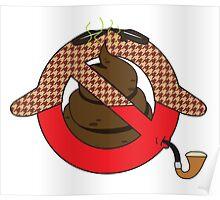 No Sh*t Sherlock Poster