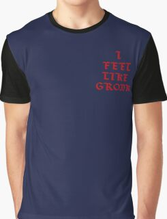 I Feel Like Gronk Graphic T-Shirt