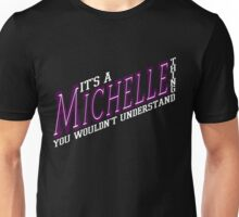 It's A Michelle Thing! - Grape Unisex T-Shirt
