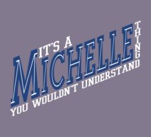 It's A Michelle Thing! - Blueberry T-Shirt
