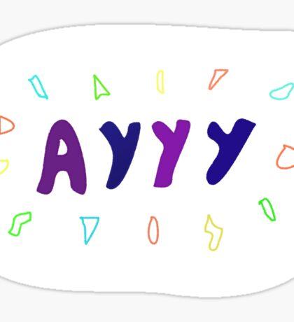 AYYY Sticker