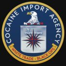 CIA (Cocain Import Agency) by LibertyManiacs