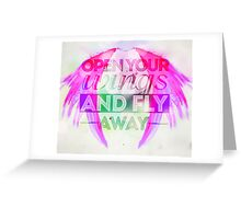 Open your wings Greeting Card