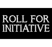 Roll for Initiative (Black) Photographic Print