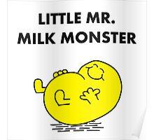 Mr Milk Monster Poster