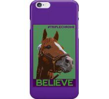 Believe in California Chrome iPhone Case/Skin