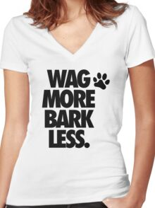 WAG MORE BARK LESS. Women's Fitted V-Neck T-Shirt