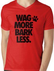 WAG MORE BARK LESS. Mens V-Neck T-Shirt