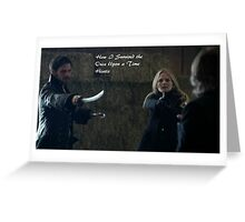 How I Survived the Once Upon a Time Hiatis Greeting Card