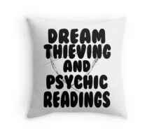 Dream Thieving and Psychic Readings Black on White Throw Pillow