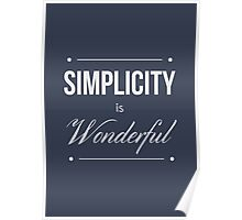 Simplicity is Wonderful Poster