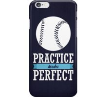 Practice Makes Perfect 2 iPhone Case/Skin