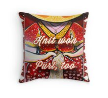 Knit Won Purl Too Throw Pillow