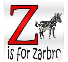Funny Alphabet: Z is for Zebra Poster