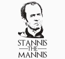 Stannis the Mannis - Game of Thrones Stannis Baratheon. by LukeSimms