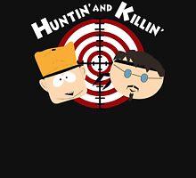 Huntin' and Killin' Unisex T-Shirt