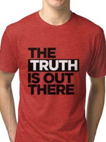 TRUTH. Tri-blend T-Shirt