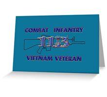 11Bravo - Combat Infantry - Vietnam Veteran Greeting Card