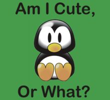 Am I Cute, Or What? Baby Tee