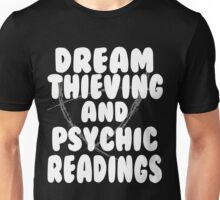 Dream Thieving and Psychic Readings White on Black Unisex T-Shirt
