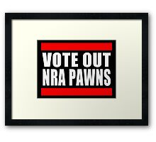 Vote Out NRA Pawns Framed Print