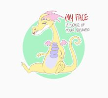 my face is none of your business Unisex T-Shirt
