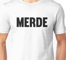 MERDE 2 ;) Unisex T-Shirt