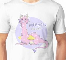 hair is natural Unisex T-Shirt