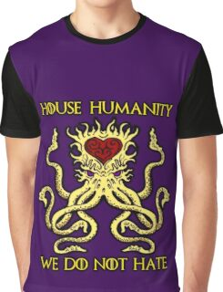 House Humanity - We Do Not Hate Graphic T-Shirt