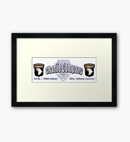 Currahee - Charlie Company - 1st Bn / 506th Infantry  -  101st Airborne (Airmobile) Framed Print