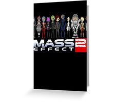 Mass Effect 2 Crew  ver.1 Greeting Card