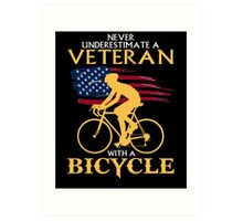 Never underestimate a veteran with a bicycle tshirt Art Print